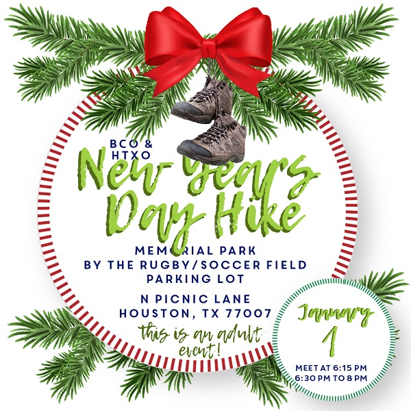 Christmas Events Houston 2019.New Years Evening Hike Join Bayou City Outdoors